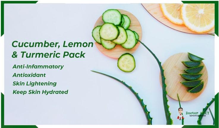 Cucumber , Lemon and Turmeric Pack